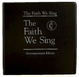 The Faith We Sing Accompaniment Edition