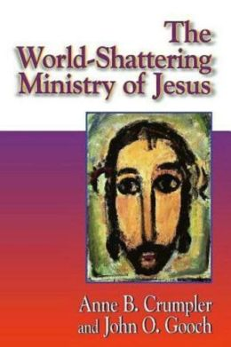 World-Shattering Ministry of Jesus