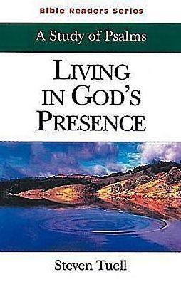 Living in God's Presence: A Study of Psalms (Student Book)