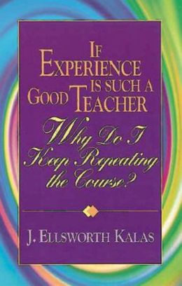 If Experience Is Such a Good Teacher: Why Do I Keep Repeating the Course?