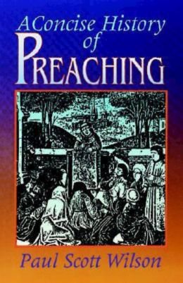 Concise History of Preaching