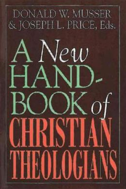 New Handbook of Christian Theologians