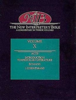 New Interpreter's Bible, Volume X: Acts/Introduction to Epistolary Literature/Romans/1 Corinthians