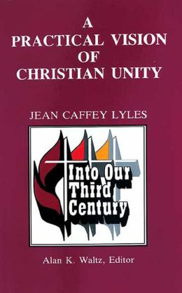 Practical Vision of Christian Unity