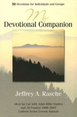 My Devotional Companion: 52 Devotions for Individuals and Groups
