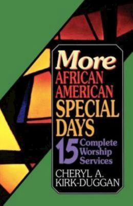 More African American Special Days: 15 Additional Complete Worship Services