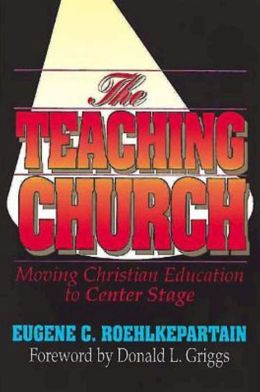 Teaching Church: Moving Christian Education to Center Stage