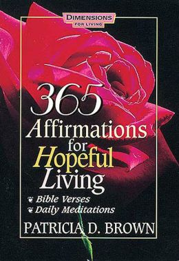 365 Affirmations for Hopeful Living