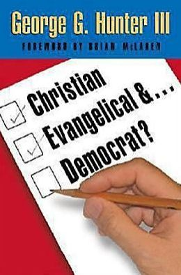 Christian, Evangelical, and Democrat?