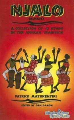 Njalo: A Collection of 16 Hymns in the African Tradition