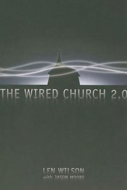 Wired Church 2.0