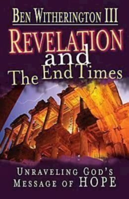 Revelation and the End Times Participant's Guide: Unraveling God's Message of Hope