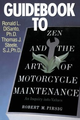 Guidebook to Zen and the Art of Motorcycle Maintenance: An Inquiry into Values
