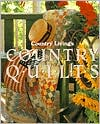Country Living Country Quilts