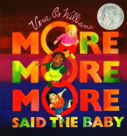More More More, Said the Baby
