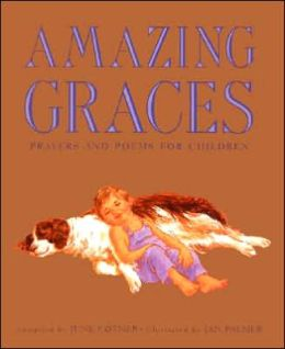 Amazing Graces: Prayers and Poems for Children