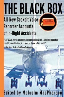 Black Box: All-New Cockpit Voice Recorder Accounts of In-Flight Accidents