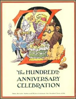 Oz: The Hundredth Anniversary Celebration
