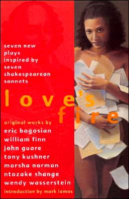 Love's Fire: Seven New Plays Inspired by Seven Shakespearean Sonnets