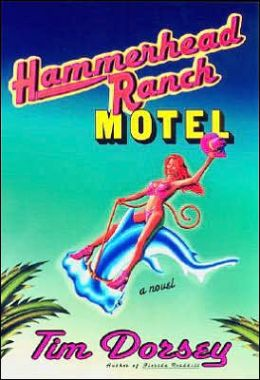 Hammerhead Ranch Motel (Serge Storms Series #2)