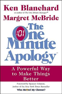 One Minute Apology: A Powerful Way to Make Things Better