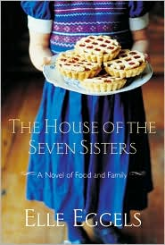 House of the Seven Sisters: A Novel of Food and Family
