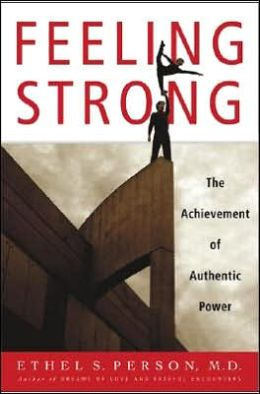 Feeling Strong: The Achievement of Authentic Power