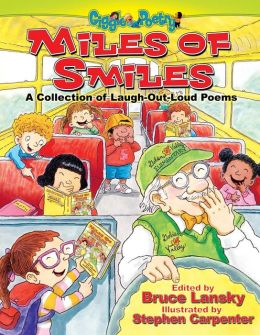 Miles of Smiles: A Collection of Laugh-Out Loud Poems
