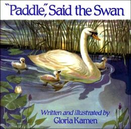 Paddle, Said the Swan