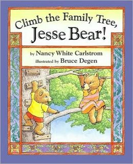 Climb the Family Tree, Jesse Bear! (Jessie Bear Series)