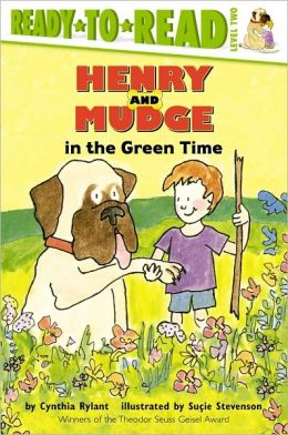 Henry and Mudge in the Green Time (Henry and Mudge Series #3)
