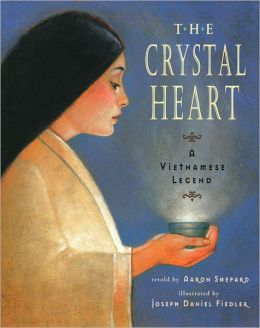 The Crystal Heart: A Vietnamese Legend