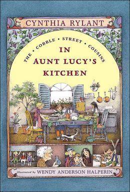 In Aunt Lucy's Kitchen (Cobble Street Cousins Series #1)