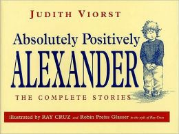 Absolutely Positively Alexander: The Complete Stories