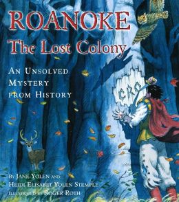 roanoke essay 1587, day 1 we arrived today on the island of roanoke queen elizabeth of england had sent us over here to start a colony in the new world there were about one.
