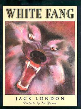 White Fang: A Scribners Illustrated Classic