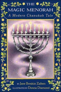 Magic Menorah: A Modern Chanukah Tale