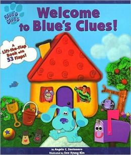 Welcome to Blue's Clues! (Blue's Clues Series)