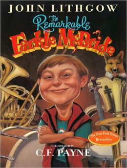 The Remarkable Farkle Mcbride: 52 Unexpected Ways to Make a Birthday, Holiday, or Any Day a Celebration