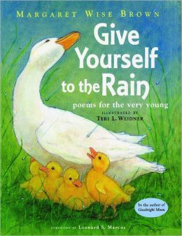 Give Yourself to the Rain (Poems for the Very Young)