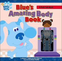 Blue's Amazing Body Book