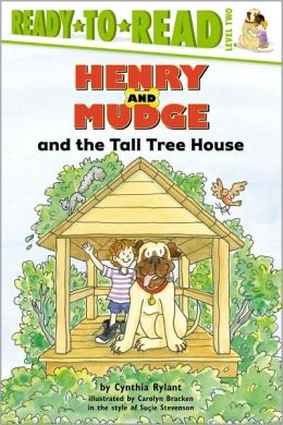Henry and Mudge and the Tall Tree House (Henry and Mudge Series #21)