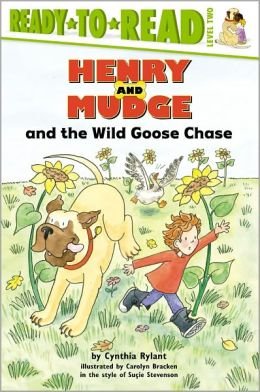 Henry and Mudge and the Wild Goose Chase (Henry and Mudge Series #23)