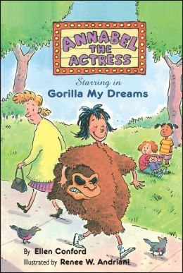 Annabel the Actress: Starring in Gorilla My Dreams