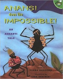Anansi Does The Impossible!: An Ashanti Tale
