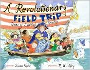 A Revolutionary Field Trip: Poems of Colonial America