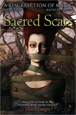 Sacred Scars (A Resurrection of Magic Series #2)