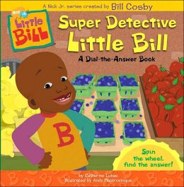 Super Detective Little Bill: A Dial-the-Answer Book