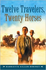 Twelve Travelers, Twenty Horses