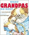 What Grandpas Do Best
